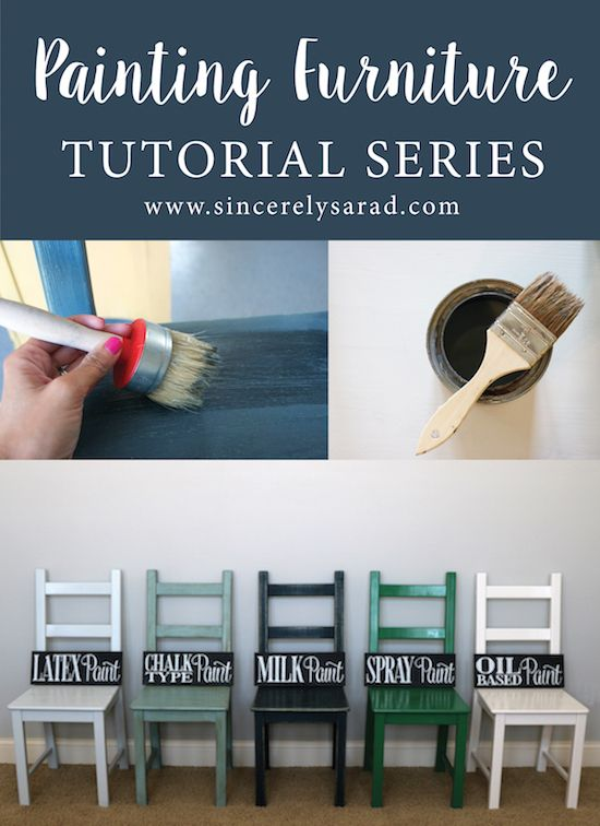 Painting Furniture Tutorial Series!   How to paint furniture using 5 different types of paint (latex paint, chalk paint, milk paint, spray paint & oil-based paint).