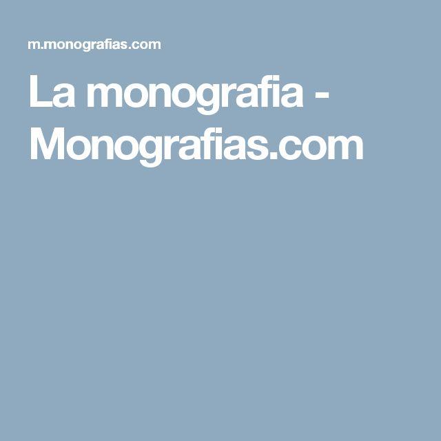 La monografia - Monografias.com
