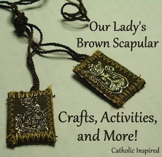 The Brown Scapular and Our Lady of Mt. Carmel ~ Crafts Activities and Coloring Pages ~ Catholic Inspired