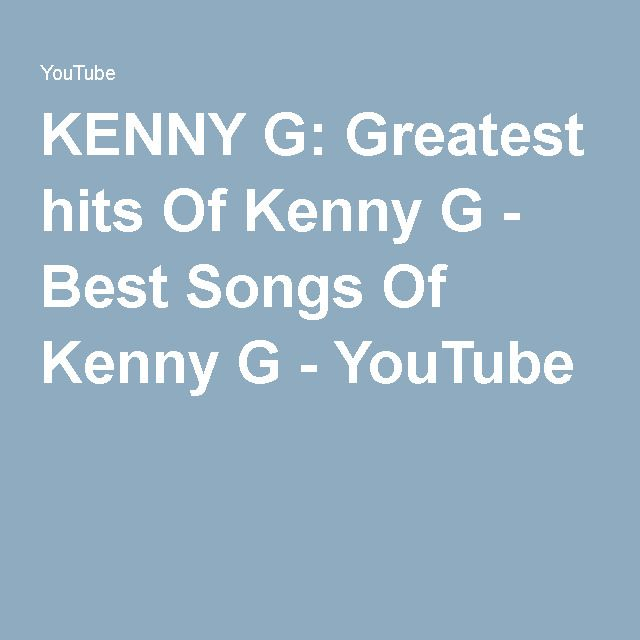KENNY G Greatest Hits Of Kenny
