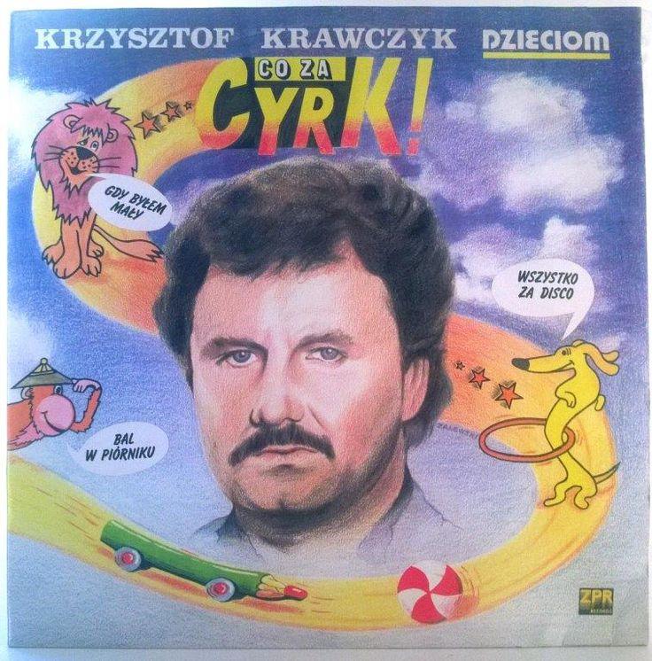 Krzysztof Krawczyk - Co Za Cyrk!