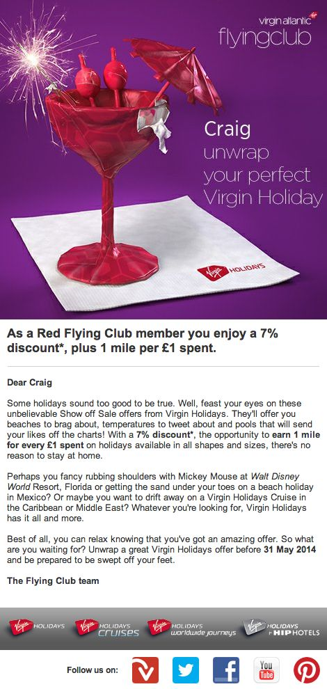 "Virgin Holidays recently promoted a ""Show off Sale"" to members of its frequent flyer club by personalizing this offer with each subscriber's name. #emailmarketing #retail #personalization"