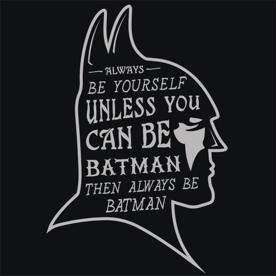 T-Shirts - Always Be Batman