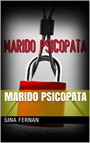 Marido Psicopata por Gina Fernan https://www.amazon.com.br/dp/B01M0BS7DF/ref=cm_sw_r_pi_dp_x_1oe9xbS4SXF4N