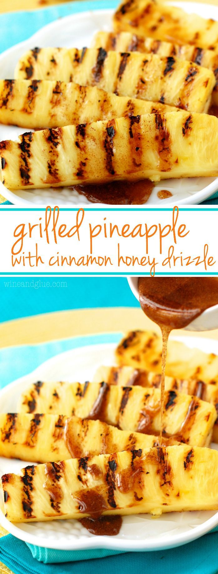 Grilled Pineapple with Cinnamon Honey Drizzle | A perfect summer side dish or light dessert! #grillingrecipes