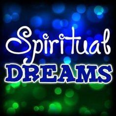 Spiritual Dream Interpretation: Understanding Your Dreams