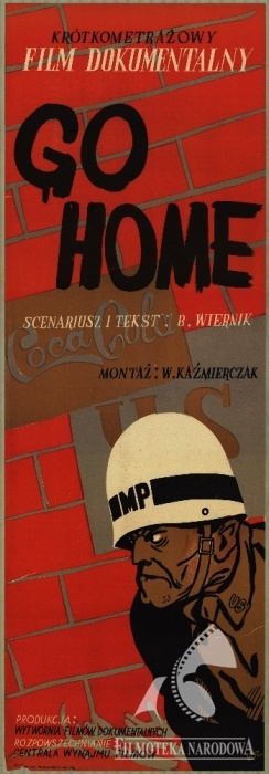 Go home! - Polish communistic propaganda movie, 1952 #movies #posters #propaganda #communism #Polish #Poland #1950s