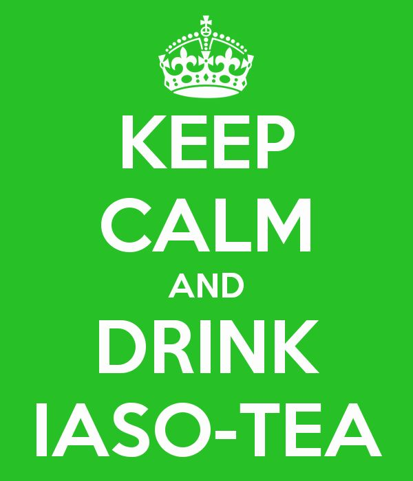 Keep Calm and Drink Iaso Tea!  Find out more! www.totallifechanges.com/tietea Or call me at 240-528-8325