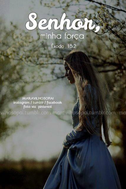 Senhor, minha força❤ ➖➖➖➖➖➖➖➖➖➖➖➖ #maravilhosopai #fé #faith #força