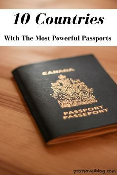 Not all passports are created equal! Here's a list of 10 countries that have the most powerful and versatile passports in the world.