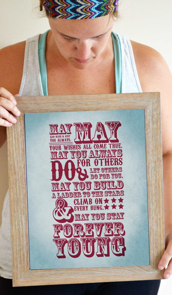 Forever Young Script Quote Song Lyric Print
