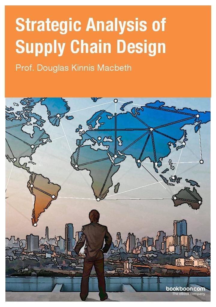 Strategic Analysis of Supply Chain Design