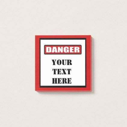 #personalize - #Danger Sign Custom Post It 3x3 Post-it Notes
