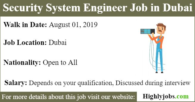 Walk In Interview For Security System Engineer Job In Dubai Engineering Memes Engineering Student Engineering