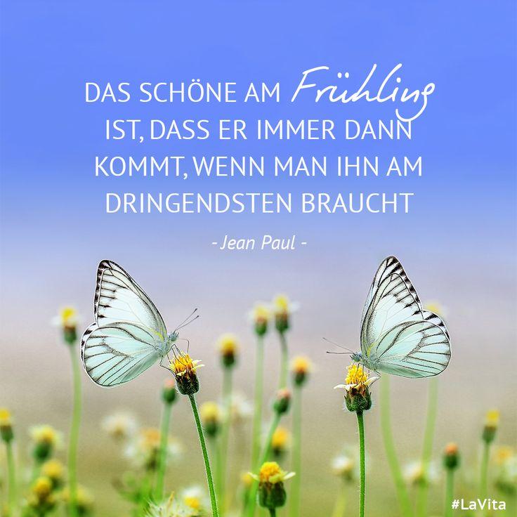Das schöne am #Frühling ist, dass er immer dann kommt, wenn man ihn am dringendsten braucht! – Jean Paul #motivation #glücklichsein #happiness