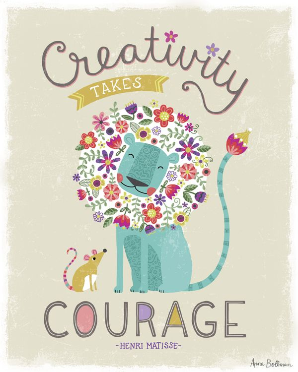 Creativity takes courage. Anne Bollman. Lion Mouse. La Creatividad requiere corage. Leon, raton, melena de flores. /AnneBollma_CreativityTakesCourage