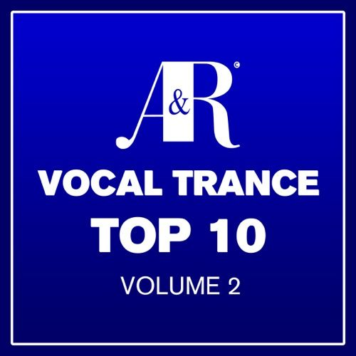 Vocal Trance Top 10 Volume 2 (2013) (Adrian and Raz)