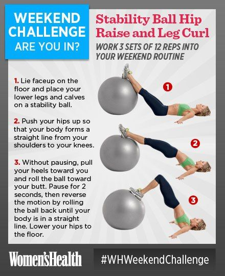 #WHWeekendChallenge Stability Ball Hip Raise and Leg Curl. Give your inner thighs a little extra attention this weekend. Start by placing your arms out to your sides at 45-degree angles for balance. Then, hang on! Your groin, hamstrings, quads, and—most of all—inner thighs are in for a burning 3 sets of 12 reps. SO...ARE YOU IN?