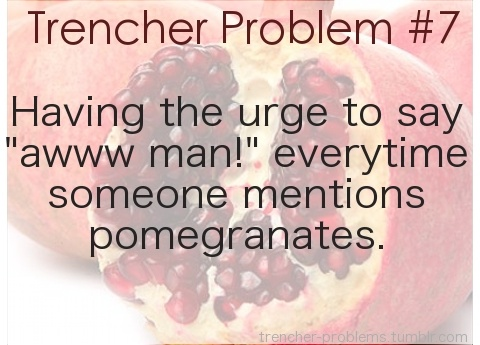Trencher Problem # 7   You know you're a trencher when this happens