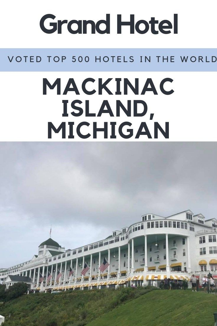 Visiting The Grand Hotel On Mackinac Island Michigan Mackinac Island Michigan Mackinac Island Grand Hotel Mackinac Island