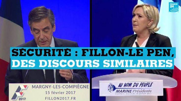 #Sécurité - François Fillon - Marine Le Pen : des discours similaires