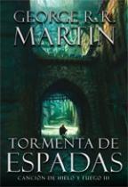 TORMENTA DE ESPADAS. Canción de hielo y fuego III - George R.R. Martin - Bought!