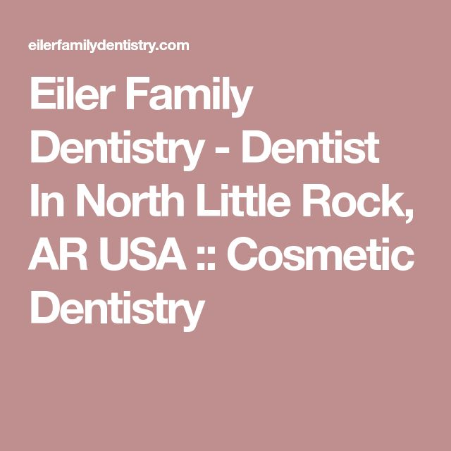 Eiler Family Dentistry - Dentist In North Little Rock, AR USA :: Cosmetic Dentistry