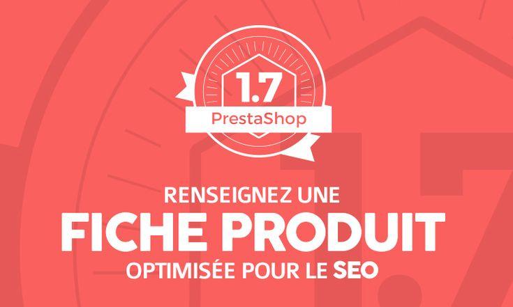 Fiches produits :  le SEO dans Prestashop 1.7