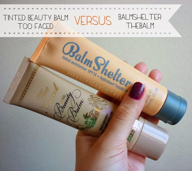 QUE ANDAI BONITA!: [VERSUS] Hidratantes con color Too Faced VS The Balm