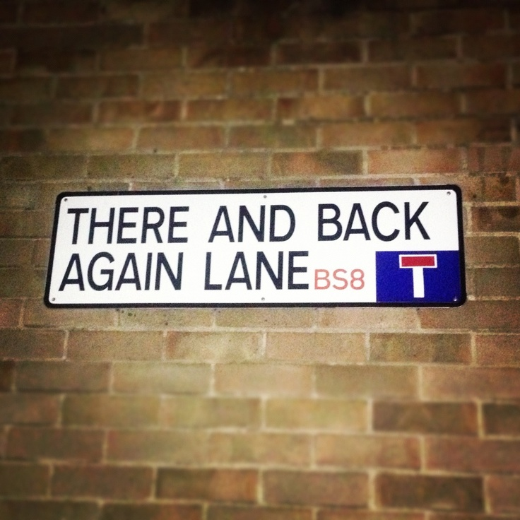 Bristol 'There and back again' Lane. I smile every time I see this sign :-)  www.Trade-It.co.uk