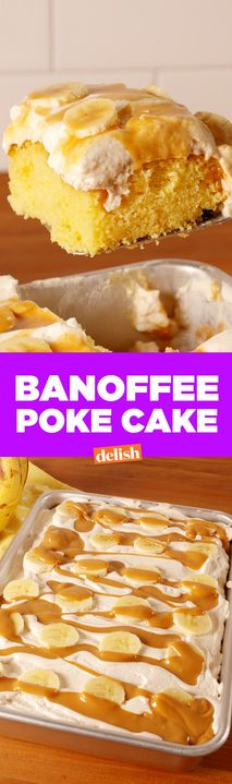 The dulce de leche drizzle on this Banoffee Poke Cake is actually the most sensual thing we've ever seen. Get the recipe from Delish.com.