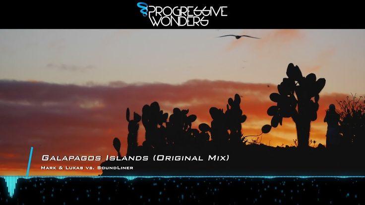 Mark & Lukas vs. SoundLiner - Galapagos Islands (Original Mix) [Music Vi...
