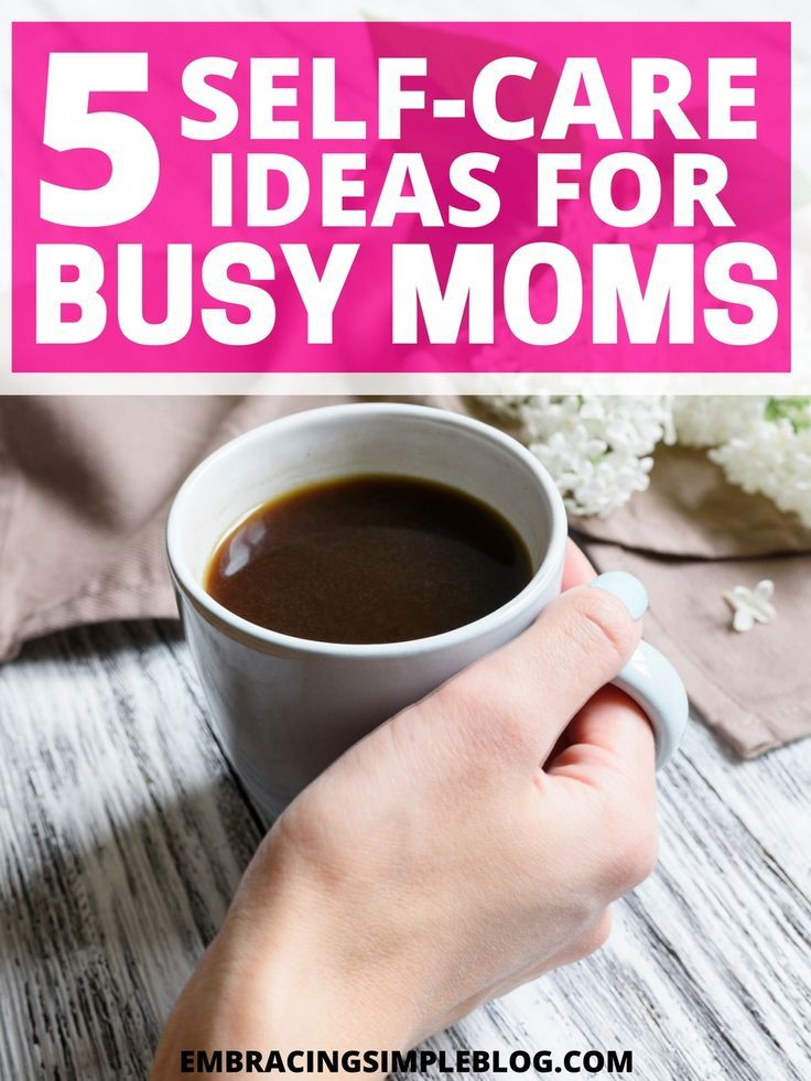 Feeling burnt out and exhausted by caring for your family? Here are 5 self-care ideas for busy moms to help you make yourself a priority again. Happy Mom = happy family!