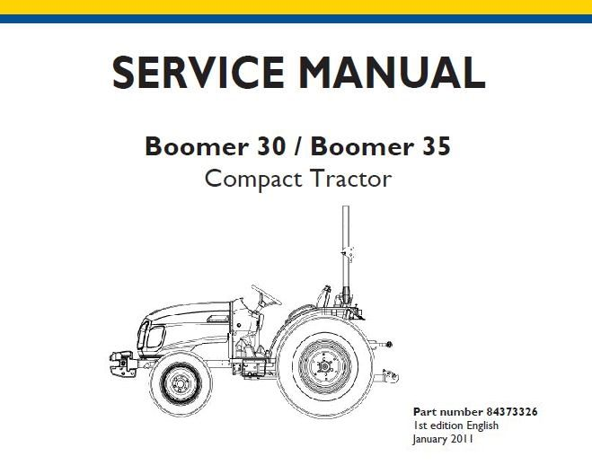 New Holland Boomer 30 Boomer 35 Compact Tractor Service Repair Manual Service Repair Manuals Pdf New Holland Boomer New Holland Repair Manuals