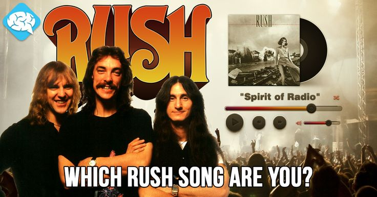 Which Rush Song Are You? | BrainFall