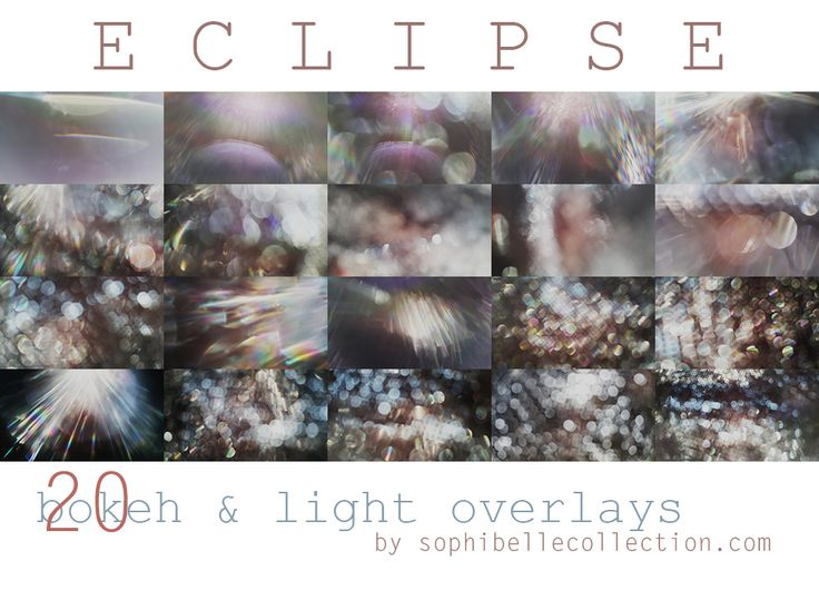 Sophibelle Collection » Eclipse Bokeh & Light High Quality  Overlays