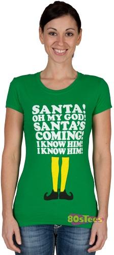 Santa I Know Him Elf Shirt
