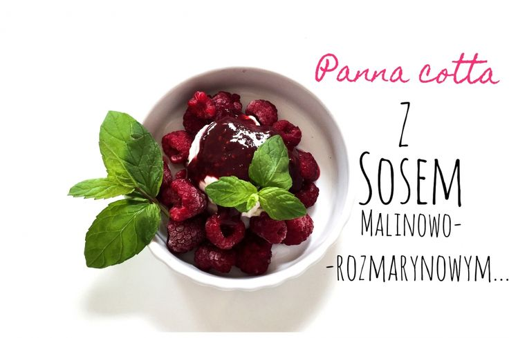 The creamy panna cotta with coconut milk and raspberry sauce with balsamic vinegar and rosemary