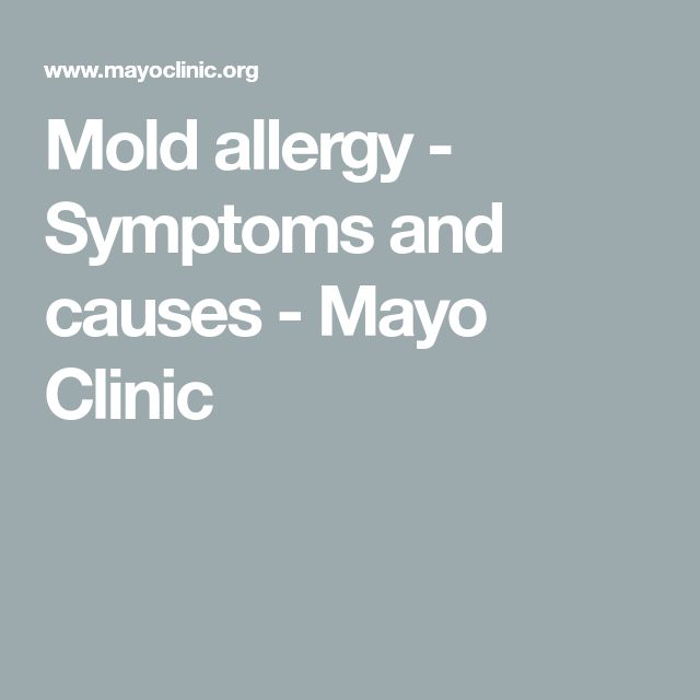 Mold allergy - Symptoms and causes - Mayo Clinic
