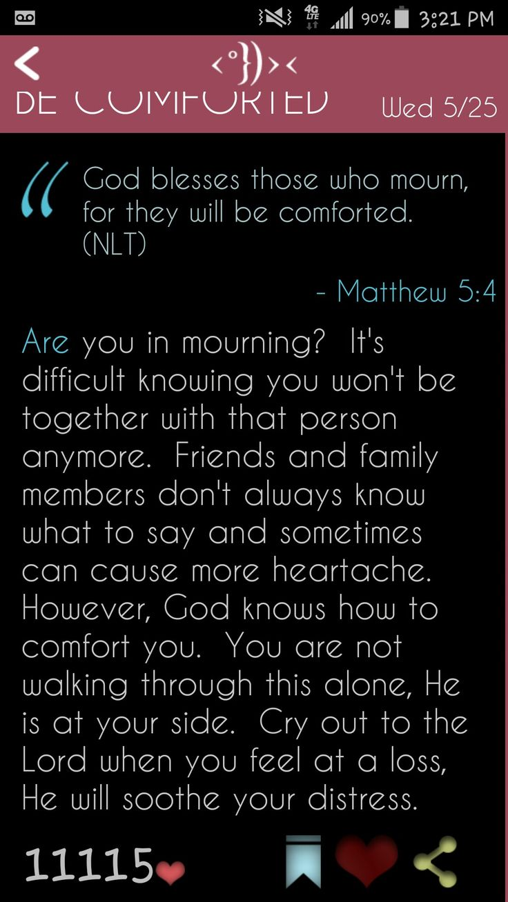 My daily devotion for today / god blesses those who mourn.....