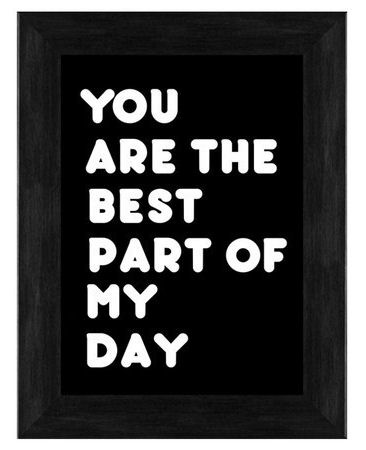 You Are the Best Part of my Day #Quote #Wall #Art <3 #Love