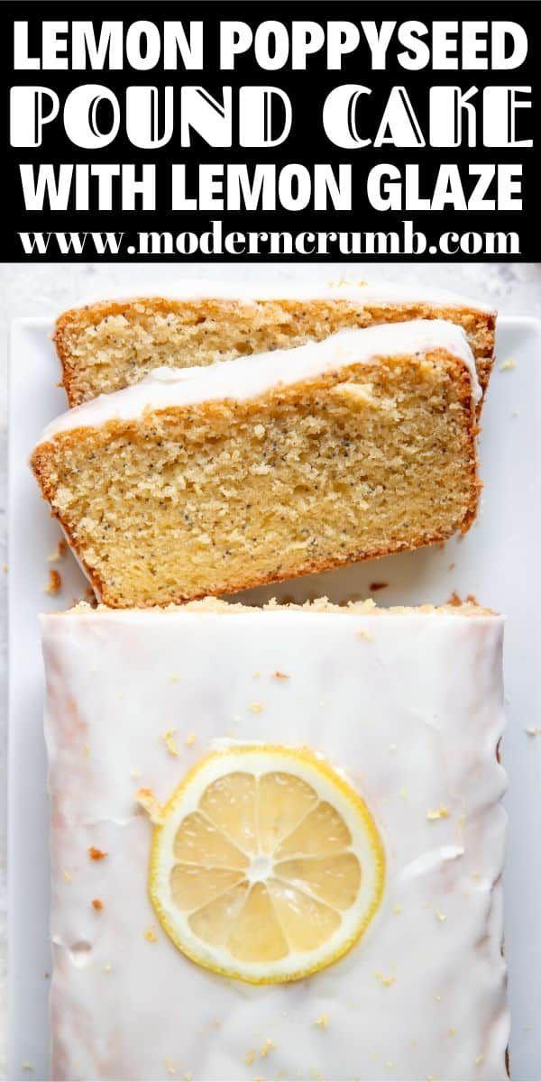 Lemon Poppyseed Pound Cake With Lemon Glaze Modern Crumb Recipe In 2020 Lemon Poppyseed Fun Baking Recipes Poppyseed