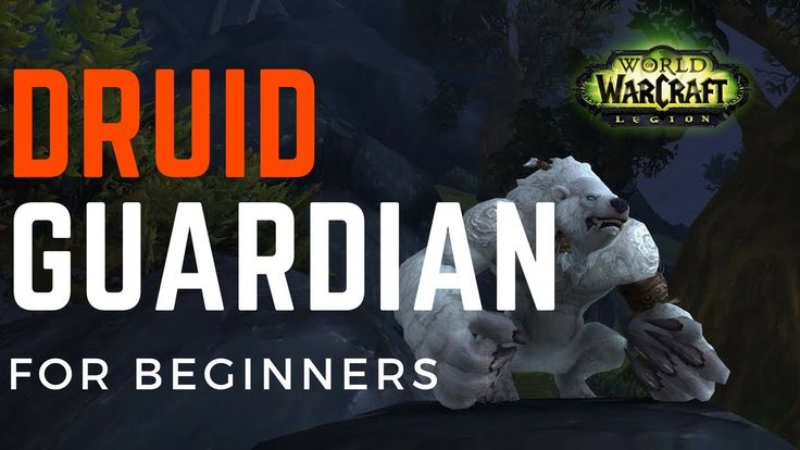 Guardian Druid Guide for beginners | Basic talents & artifact | World of Warcraft Patch 7.2.5 #worldofwarcraft #blizzard #Hearthstone #wow #Warcraft #BlizzardCS #gaming