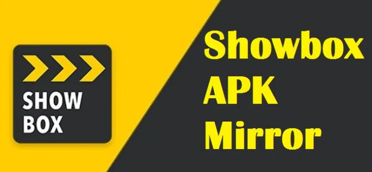 Showbox Apk Mirror Download Apk Android App Free All