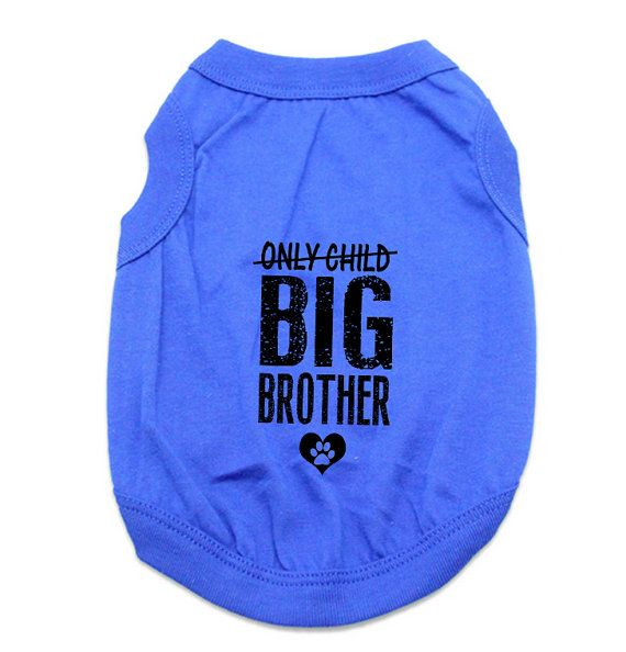 Custom Dog Tank Tops. Only Child Big Brother Dog Shirt. Large Breed Pet Clothes. Gift for Expecting Mother. Pregnancy Announcement. New Baby Announcement. New Baby Gift Idea.