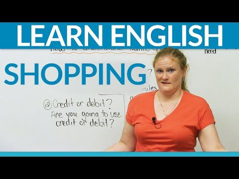 Learn Real English - SHOPPING #shopping #video #link -         Repinned by Chesapeake College Adult Ed. We offer free classes on the Eastern Shore of MD to help you earn your GED - H.S. Diploma or Learn English (ESL) .   For GED classes contact Danielle Thomas 410-829-6043 dthomas@chesapeke.edu  For ESL classes contact Karen Luceti - 410-443-1163  Kluceti@chesapeake.edu .  www.chesapeake.edu