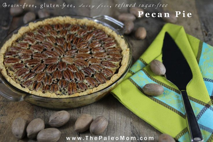 Pecan Pie - The Paleo Mom