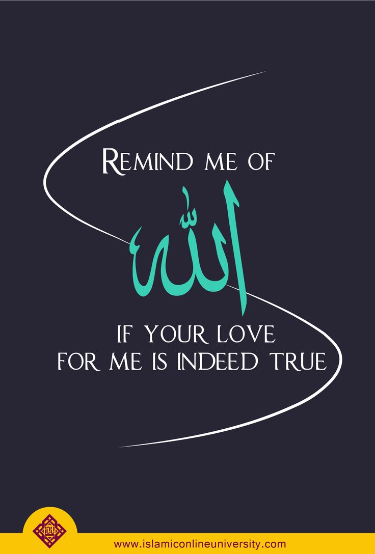 A sign of Allah's love for a person is when you see him/her, you are reminded of Allah!