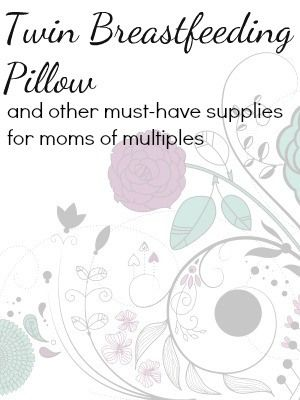 Fantastic Breastfeeding Accessories for Moms of Multiples: Twin Breastfeeding Pillow and more!