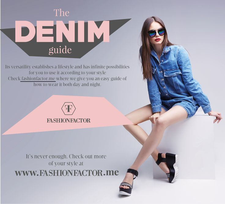 Discover all Denim possibilities in Fashionfactor.me
